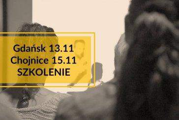 Szkolenie W Gdańsku 13112018r I Chojnicach 15112018r